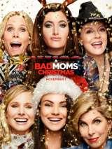 Очень плохие мамочки 2 / A Bad Moms Christmas