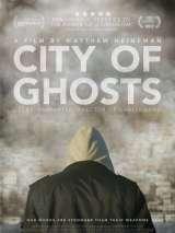 Город призраков / City of Ghosts