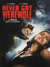 Охота на вервольфа / Never Cry Werewolf