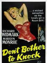 Можешь не стучать / Don`t Bother to Knock