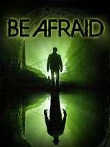 Бойся / Be Afraid