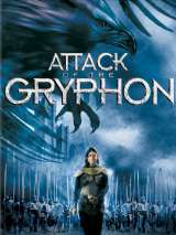Грифон / Attack of the Gryphon