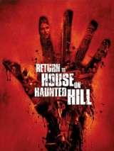 Возвращение в дом ночных призраков / Return to House on Haunted Hill