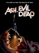 Эш против Зловещих мертвецов / Ash vs Evil Dead