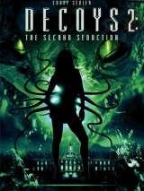 Приманки 2: Второе обольщение / Decoys 2: Alien Seduction