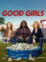 Хорошие девчонки / Good Girls