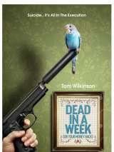 Вы умрете или мы вернем вам деньги / Dead in a Week: Or Your Money Back