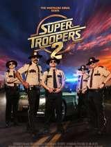 Супер полицейские 2 / Super Troopers 2