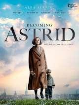 Быть Астрид Линдгрен / Unga Astrid