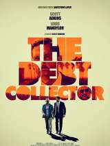 Коллекторы / The Debt Collector