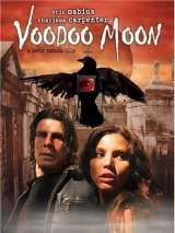 Возвращение в город Мертвых / Voodoo Moon