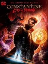 Константин: Город демонов. Фильм / Constantine City of Demons: The Movie