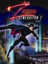Зорро. Поколение Зет / Zorro: Generation Z - The Animated Series