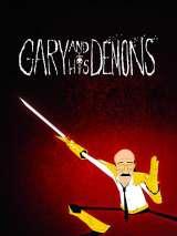 Гари и его демоны / Gary and His Demons