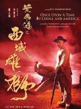 Американские приключения / Wong Fei Hung VI: Sai Wik Hung See