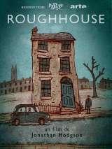 Дом грубых манер / Roughhouse