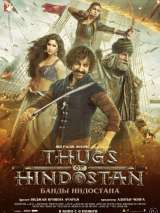 Банды Индостана / Thugs of Hindostan