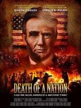 Смерть нации / Death of a Nation