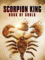 Царь скорпионов 5: Книга душ / The Scorpion King: Book of Souls