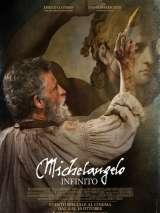 Микеланджело. Бесконечность / Michelangelo - Infinito