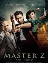 Мастер Z: Наследие Ип Мана / Ye wen wai zhuan: Zhang tian zhi