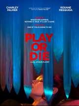 Играй или умри / Play or Die