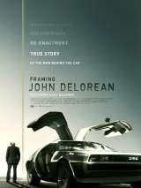 Создавая Джона Делореана / Framing John DeLorean