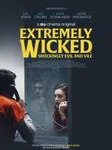 Красивый, плохой, злой / Extremely Wicked, Shockingly Evil, and Vile