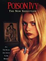 Ядовитый плющ: Новое совращение / Poison Ivy: The New Seduction