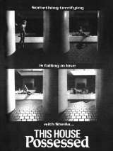 Этот дом проклят / This House Possessed
