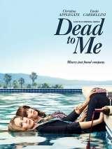 Мертв для меня / Dead to Me