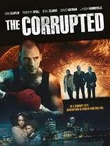 Коррупционер / The Corrupted