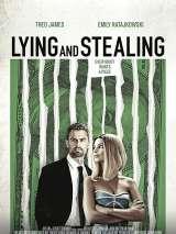 Искусство обмана / Lying and Stealing