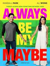 Ты - мое сомнение / Always be my maybe