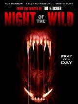 Дикая ночь / Night of the Wild