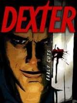 Декстер: Пробы пера / Dexter: Early Cuts