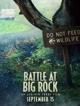 Мир Юрского периода: Битва в парке Биг-Рок / Battle at Big Rock