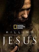 Убийство Иисуса / Killing Jesus