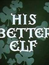 Его главный эльф / His Better Elf
