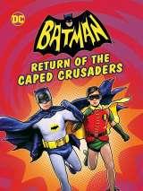 Бэтмен: Возвращение рыцарей в масках / Batman: Return of the Caped Crusaders