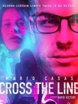 Преступить черту / Cross the Line