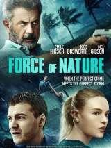 Сила стихии / Force Of Nature