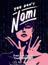 Ты не Номи / You Don`t Nomi