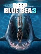 Глубокое синее море 3 / Deep Blue Sea 3