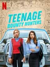 Юные охотницы за головами / Teenage Bounty Hunters