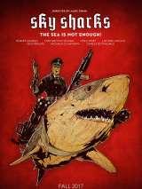Небесные акулы / Sky Sharks