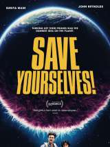 Спаси себя сам! / Save Yourselves!