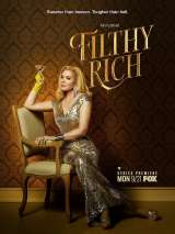 Неприлично богатые / Filthy Rich