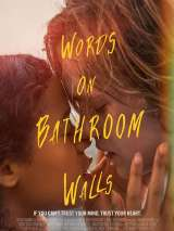 Сумасшедшая любовь / Words on Bathroom Walls