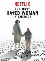Самая ненавистная женщина Америки / The Most Hated Woman in America